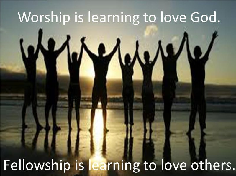 Worship - Fellowhip